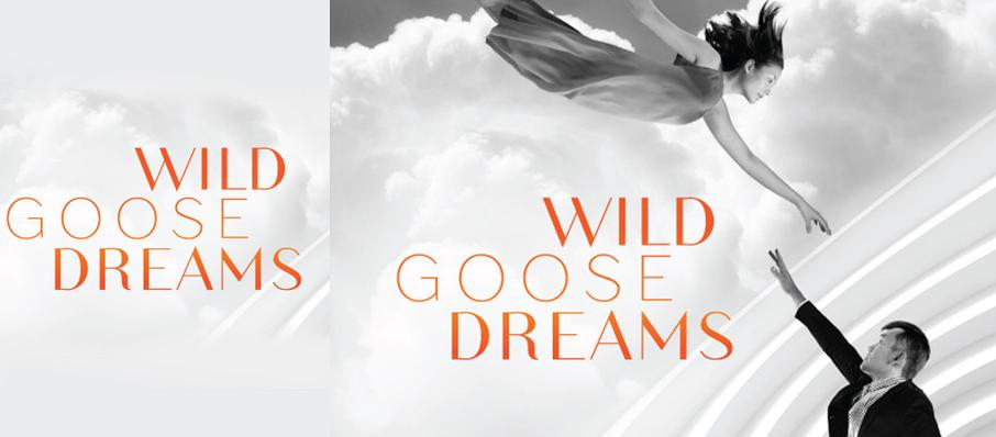 Wild Goose Dreams at Mandell Weiss Theater