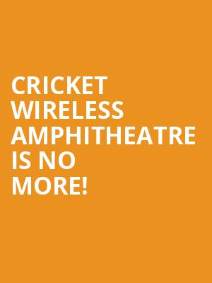 Cricket Wireless Amphitheatre is no more