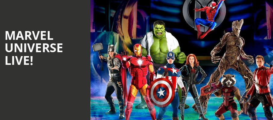 Marvel Universe Live, Valley View Casino Center, San Diego