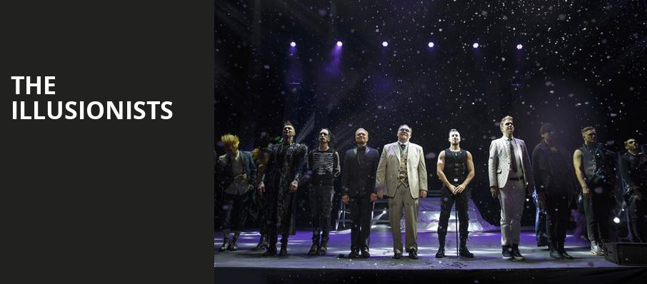 The Illusionists, San Diego Civic Theatre, San Diego