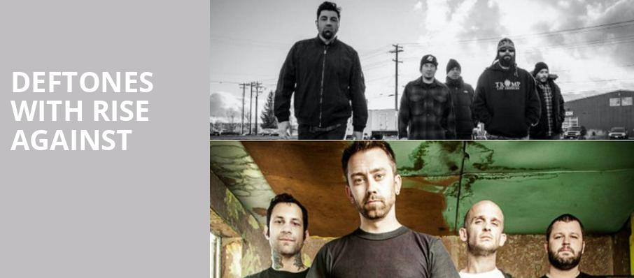 Deftones with Rise Against, Sleep Train Amphitheatre, San Diego