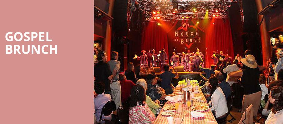 Gospel Brunch, House of Blues, San Diego