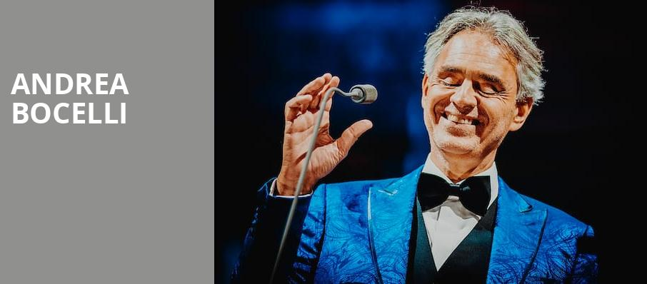 Andrea Bocelli, Valley View Casino Center, San Diego