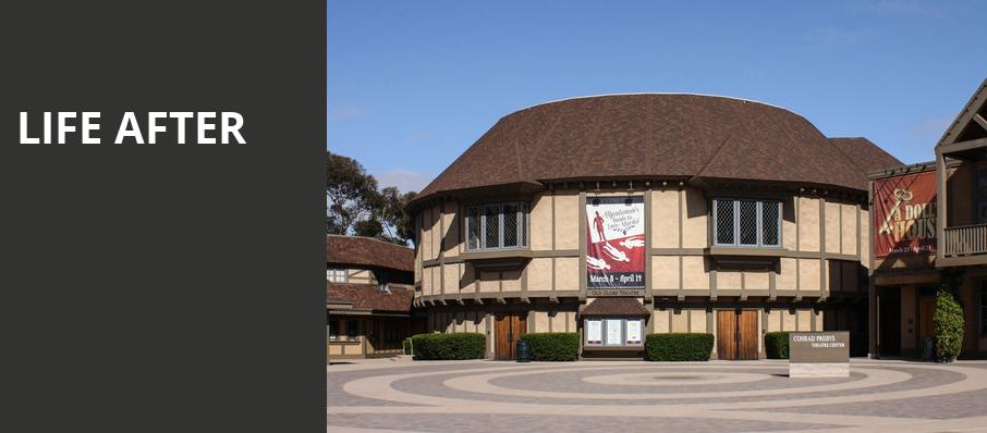Life After, Old Globe Theater, San Diego