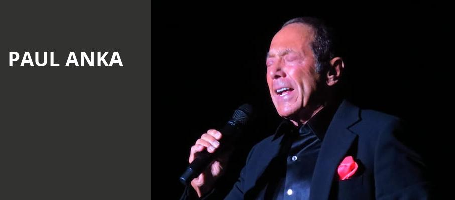 Paul Anka, Palomar Starlight Theater, San Diego