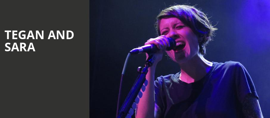 Tegan and Sara, Balboa Theater, San Diego