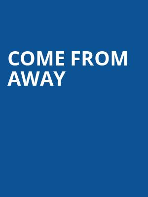 Come From Away Poster