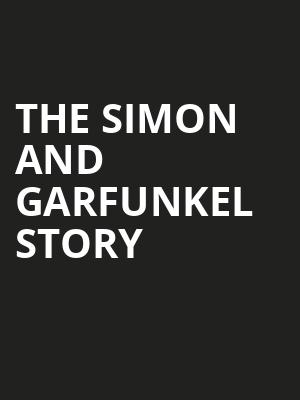 The Simon and Garfunkel Story Poster