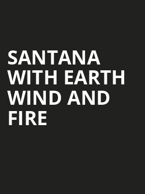 Santana with Earth Wind and Fire, North Island Credit Union Amphitheatre, San Diego
