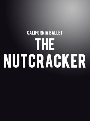 California Ballet: The Nutcracker Poster